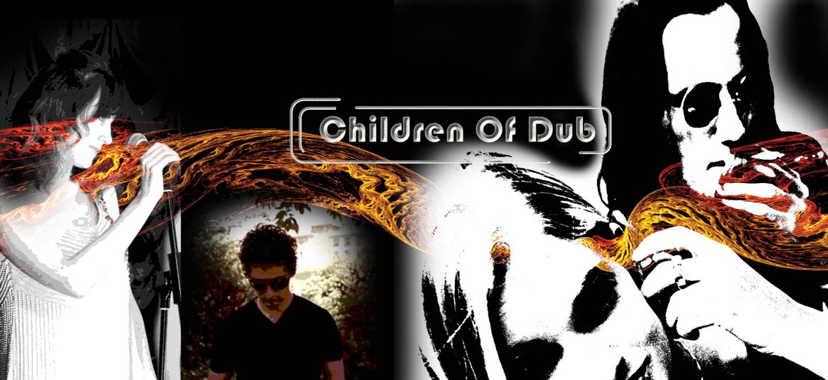 Children Of Dub  - dub, trance, ambient, drum n bass
